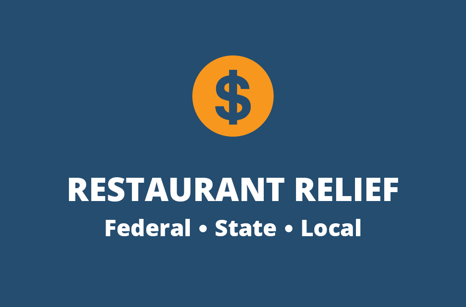 Restaurant Relief: State, Federal and Local
