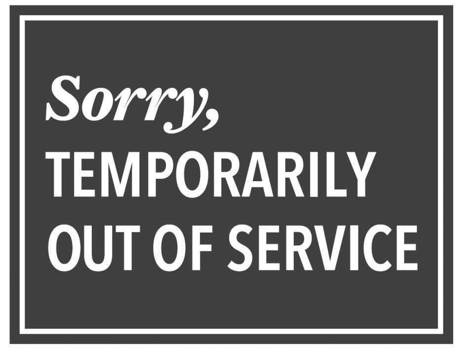 sorry, temporarily out of service poster