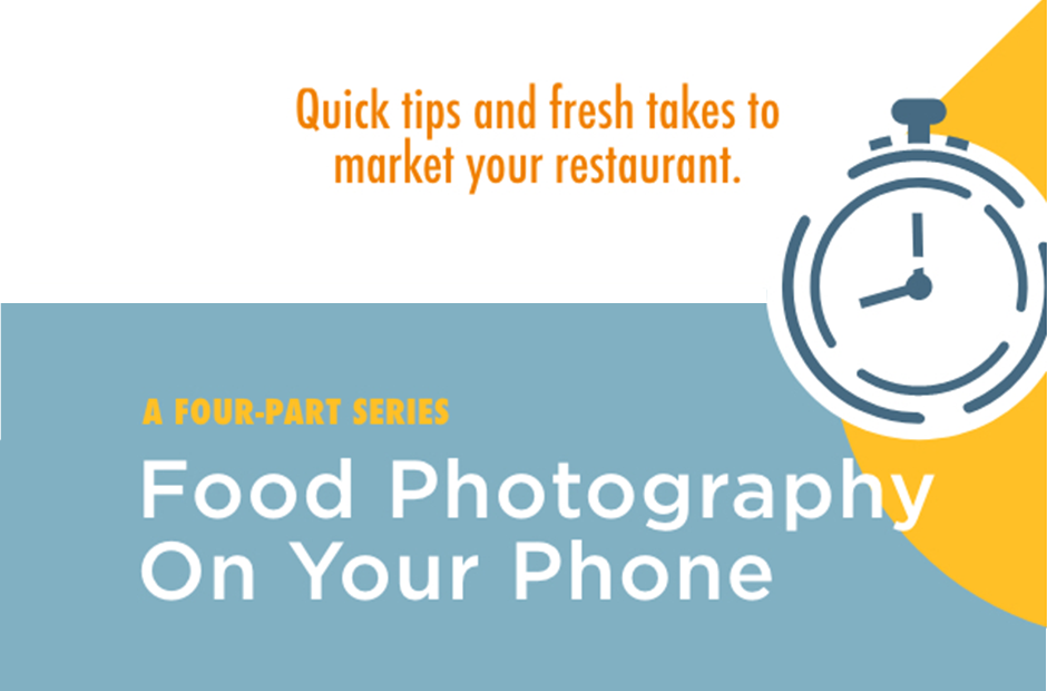 Food Photography on Your Phone